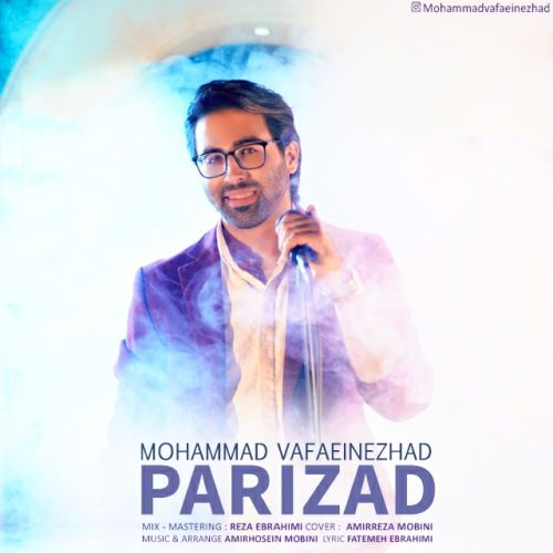 دانلود آهنگ جدید محمد وفایی نژاد پریزاد