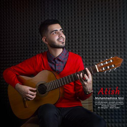 دانلود آهنگ جدید محمدرضا فیضی آتیش